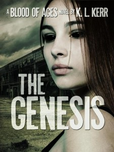 The Genesis (Blood of Ages #1) by K. L. Kerr